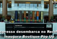 Nespresso desembarca no Recife e inaugura Boutique Pop Up