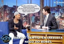 Gentili entrevista Nego do Borel