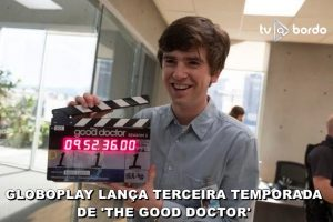 TERCEIRA TEMPORADA DE THE GOOD DOCTOR
