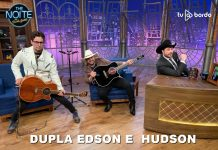 DUPLA EDSON E HUDSON PARTICIPA DO THE NOITE