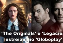 The Originals e Legacies estreiam no 'Globoplay'