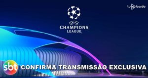 SBT confirma transmissão exclusiva da UEFA Champions League